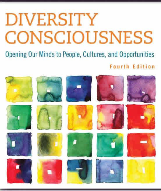 diversity consciousness Study diversity consciousness: opening our minds to people, cultures and  opportunities (3rd edition) discussion and chapter questions and find diversity.